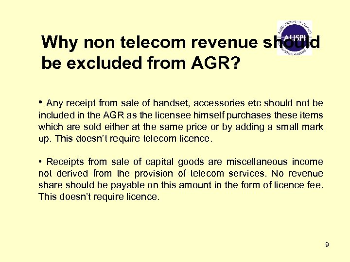 Why non telecom revenue should be excluded from AGR? • Any receipt from sale