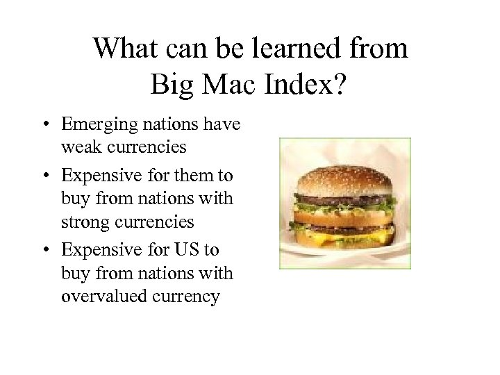 evaluating the big mac index essay Big mac index essay big mac index was introduced in the economist in late 1986, and has since been published in every year's issue of the paper the index provides unconventional scale for comparing global prices on various products, also called purchasing power parity (ppp.