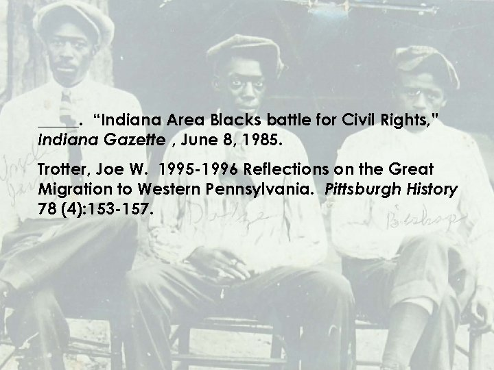 "_____. ""Indiana Area Blacks battle for Civil Rights, "" Indiana Gazette , June 8,"