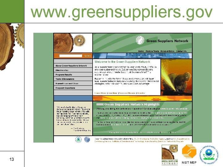 www. greensuppliers. gov 13 NIST MEP