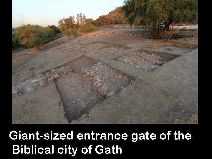 Giant-sized entrance gate of the Biblical city of Gath 8