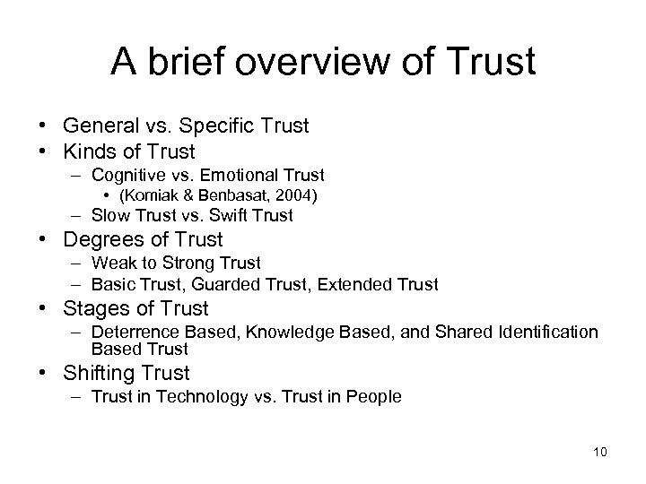 A brief overview of Trust • General vs. Specific Trust • Kinds of Trust