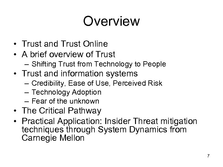 Overview • Trust and Trust Online • A brief overview of Trust – Shifting