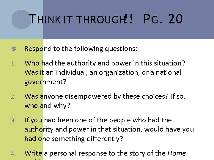 T HINK IT THROUGH P G. 20 !! Respond to the following questions: 1.