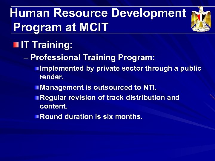 Human Resource Development Program at MCIT IT Training: – Professional Training Program: Implemented by