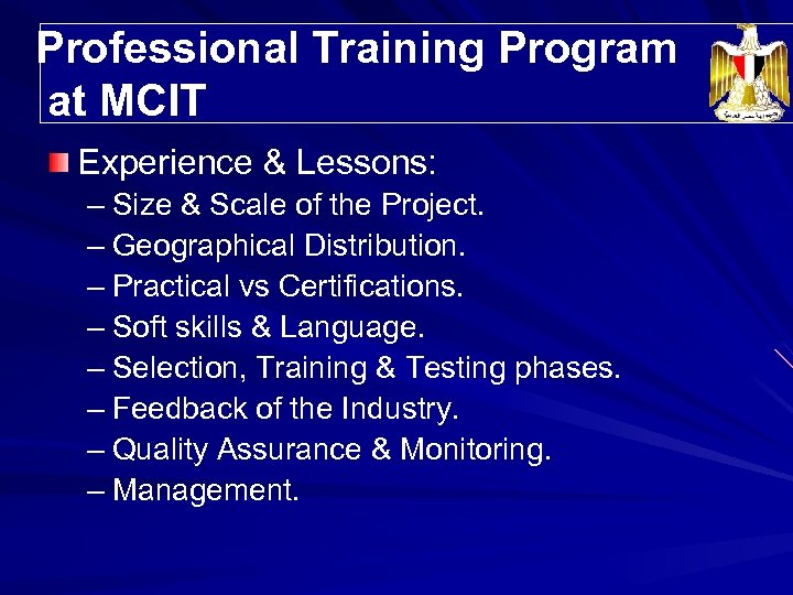 Professional Training Program Trainees' Distribution at MCIT Experience & Lessons: – Size & Scale