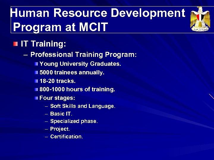 Human Resource Development Program at MCIT IT Training: – Professional Training Program: Young University