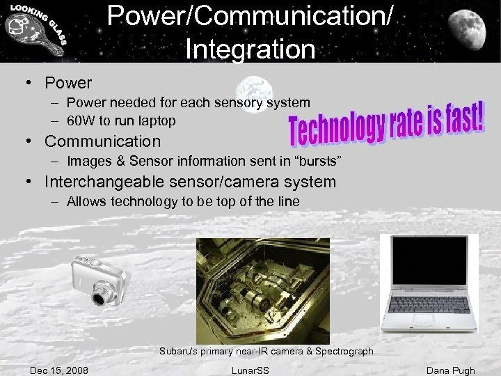 Power/Communication/ Integration • Power – Power needed for each sensory system – 60 W