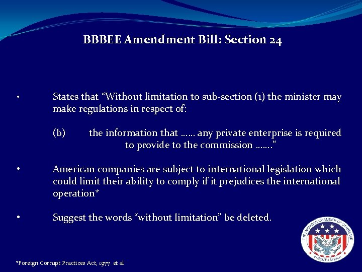 """BBBEE Amendment Bill: Section 24 • States that """"Without limitation to sub-section (1) the"""