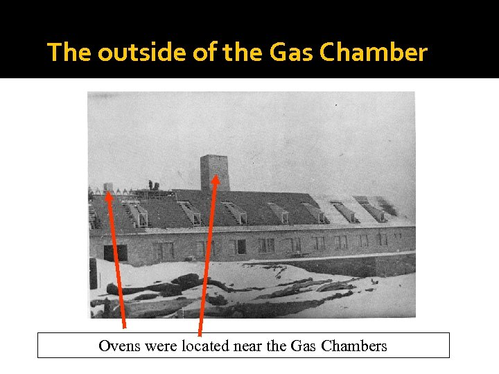 The outside of the Gas Chamber Ovens were located near the Gas Chambers