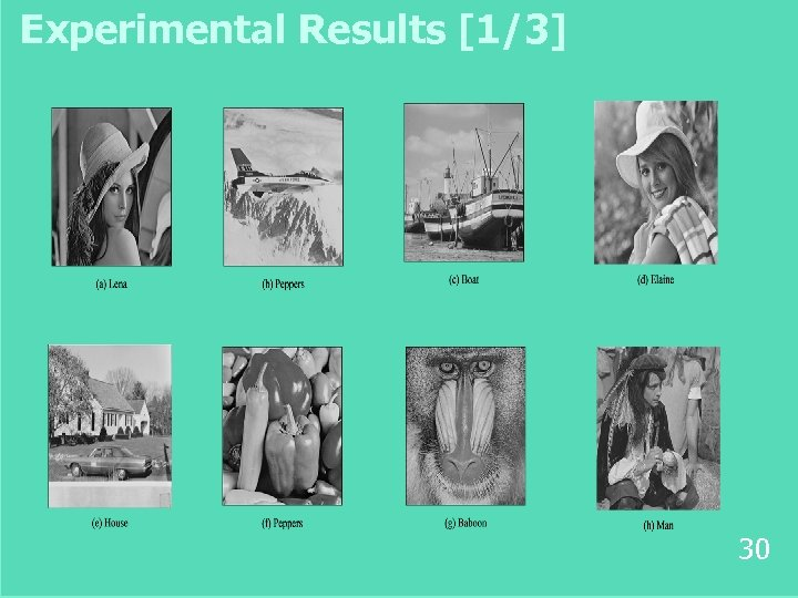 Experimental Results [1/3] 30