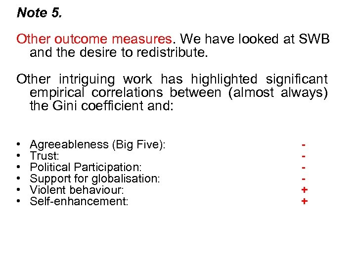 Note 5. Other outcome measures. We have looked at SWB and the desire to