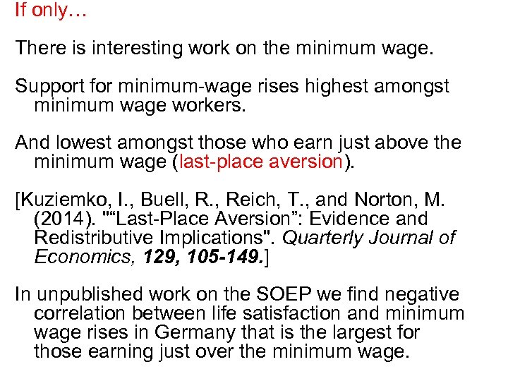 If only… There is interesting work on the minimum wage. Support for minimum-wage rises