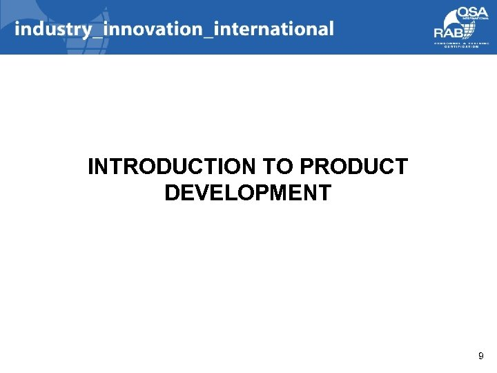 INTRODUCTION TO PRODUCT DEVELOPMENT 9