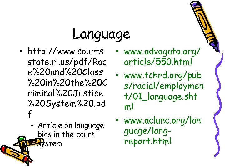 Language • http: //www. courts. • www. advogato. org/ state. ri. us/pdf/Rac article/550. html