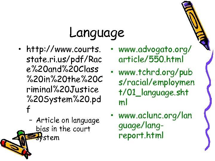 Language • http: //www. courts. • www. advogato. org/ state. ri. us/pdf/Rac article/550. html