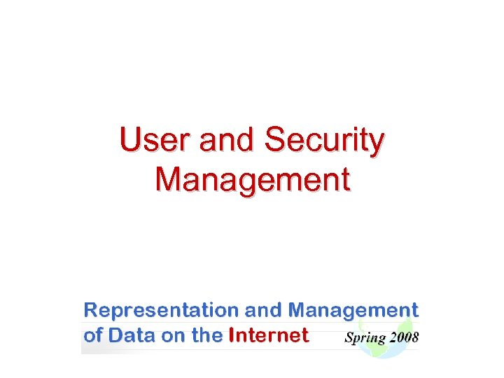 User and Security Management