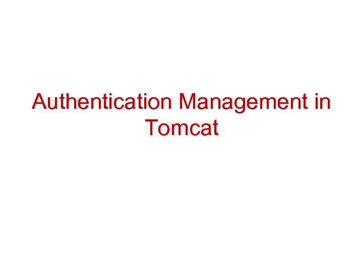 Authentication Management in Tomcat