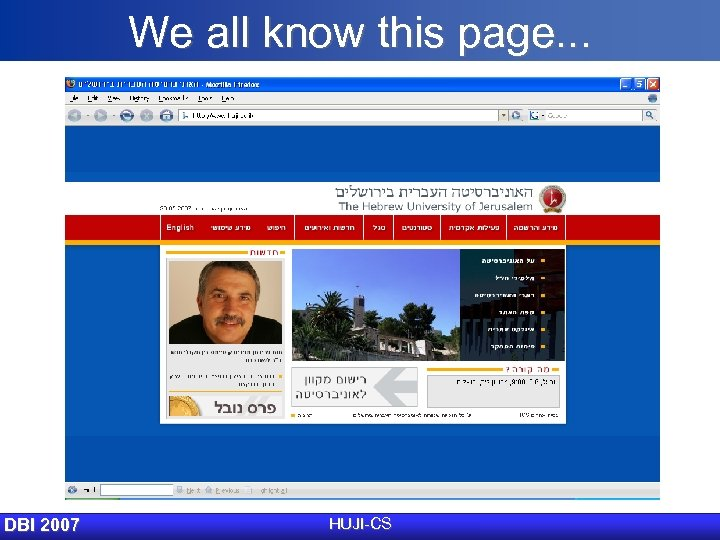 We all know this page. . . DBI 2007 HUJI-CS