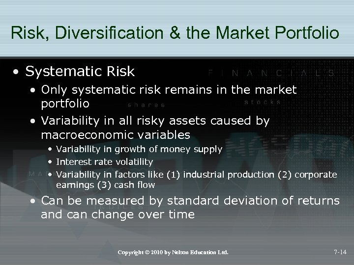 Risk, Diversification & the Market Portfolio • Systematic Risk • Only systematic risk remains