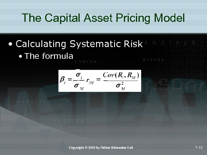 The Capital Asset Pricing Model • Calculating Systematic Risk • The formula Copyright ©