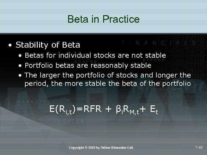 Beta in Practice • Stability of Beta • Betas for individual stocks are not