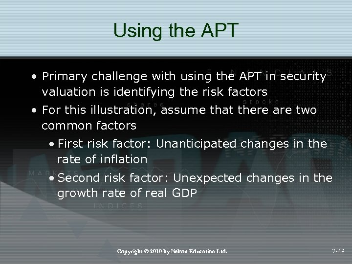 Using the APT • Primary challenge with using the APT in security valuation is