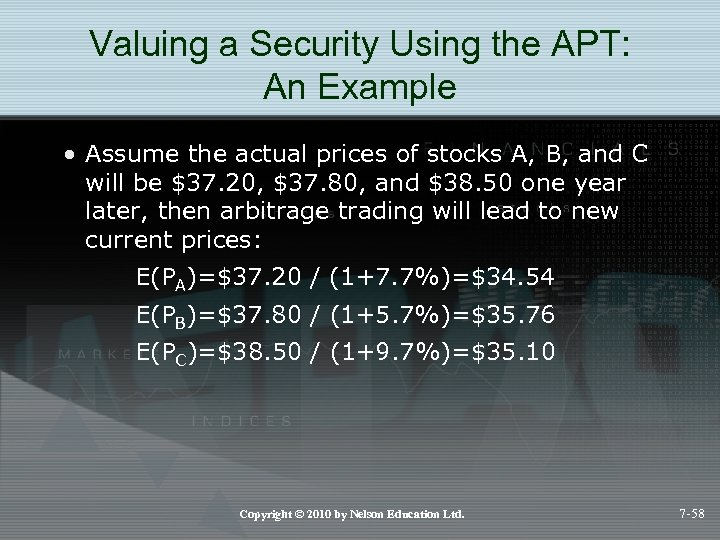 Valuing a Security Using the APT: An Example • Assume the actual prices of