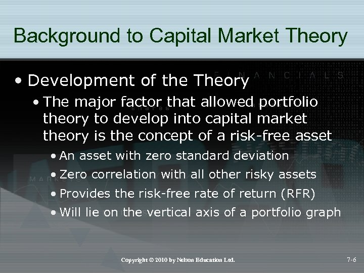 Background to Capital Market Theory • Development of the Theory • The major factor