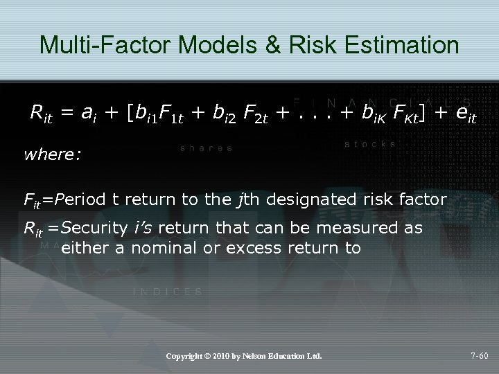 Multi-Factor Models & Risk Estimation Rit = ai + [bi 1 F 1 t
