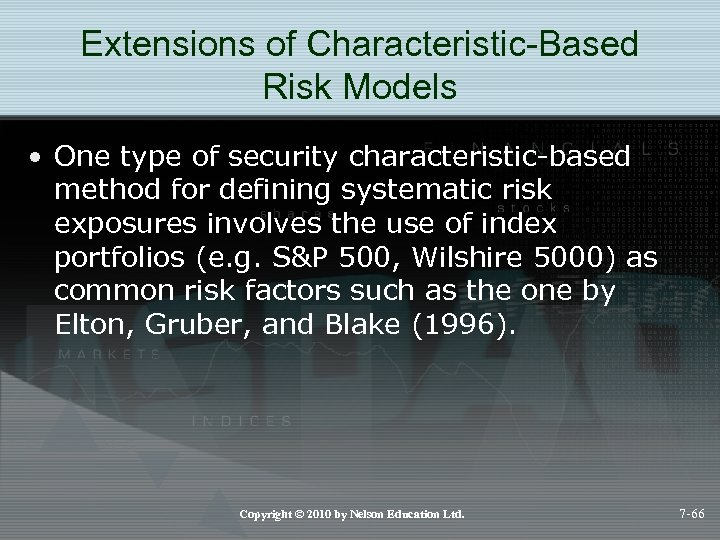 Extensions of Characteristic-Based Risk Models • One type of security characteristic-based method for defining