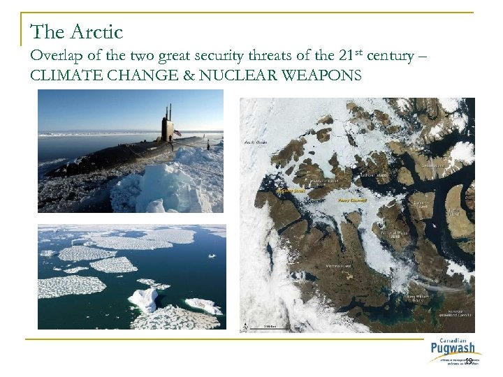 The Arctic Overlap of the two great security threats of the 21 st century