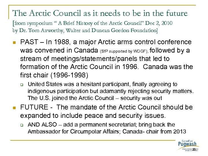 The Arctic Council as it needs to be in the future [from symposium ""