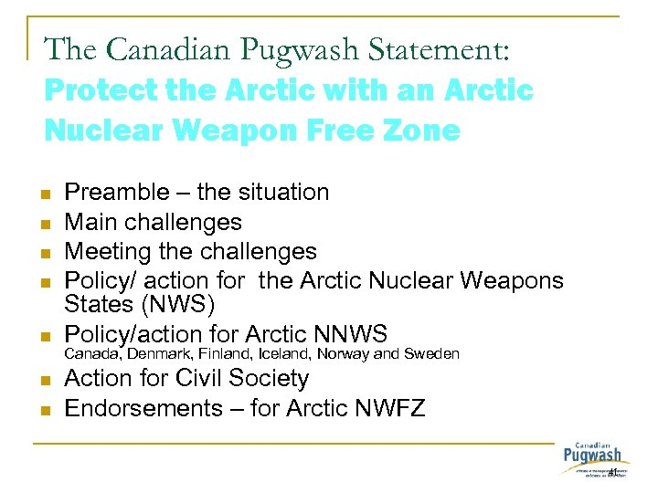 The Canadian Pugwash Statement: Protect the Arctic with an Arctic Nuclear Weapon Free Zone