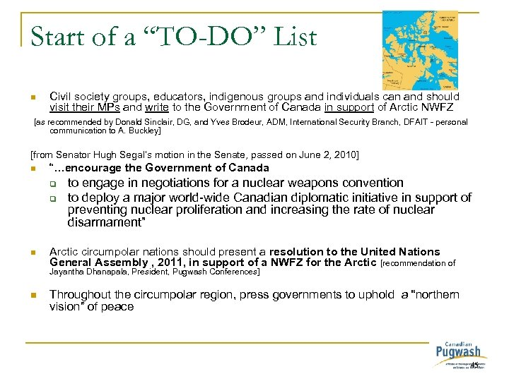"Start of a ""TO-DO"" List n Civil society groups, educators, indigenous groups and individuals"