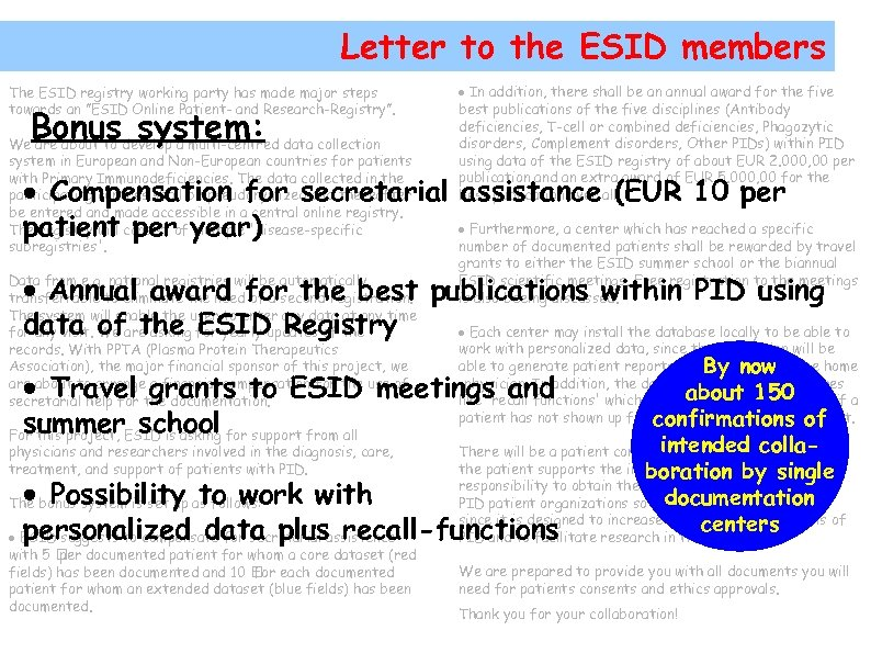 Letter to the ESID members The ESID registry working party has made major steps