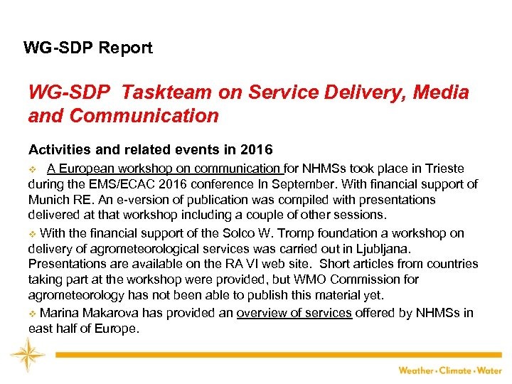 WG-SDP Report WG-SDP Taskteam on Service Delivery, Media and Communication Activities and related events