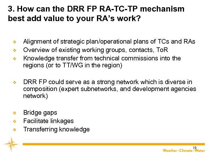 3. How can the DRR FP RA-TC-TP mechanism best add value to your RA's