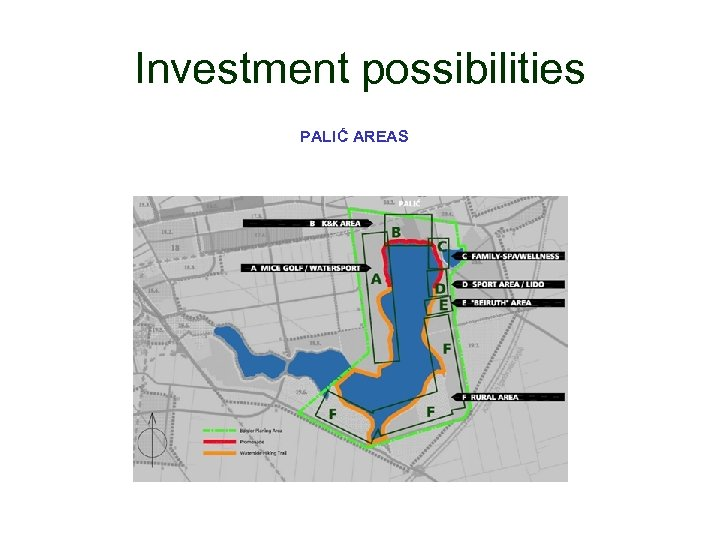 Investment possibilities PALIĆ AREAS