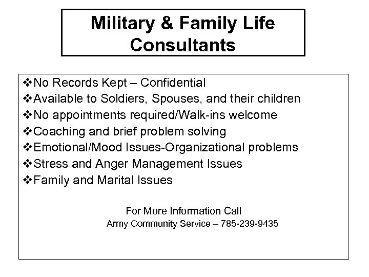 Military & Family Life Consultants v. No Records Kept – Confidential v. Available to