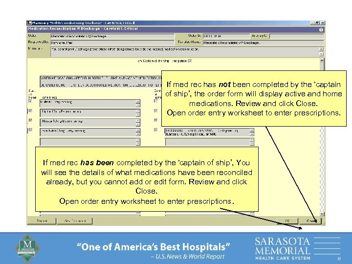 If med rec has not been completed by the 'captain of ship', the order