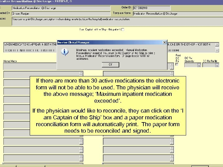If there are more than 30 active medications the electronic form will not be