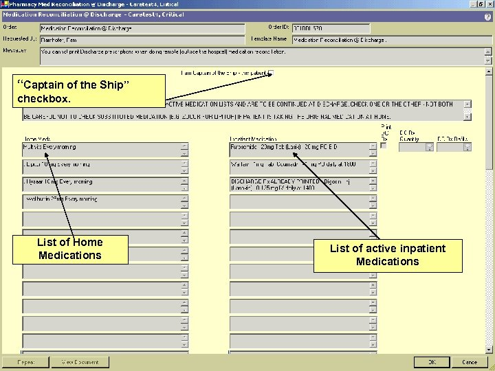 """""""Captain of the Ship"""" checkbox. List of Home Medications List of active inpatient Medications"""