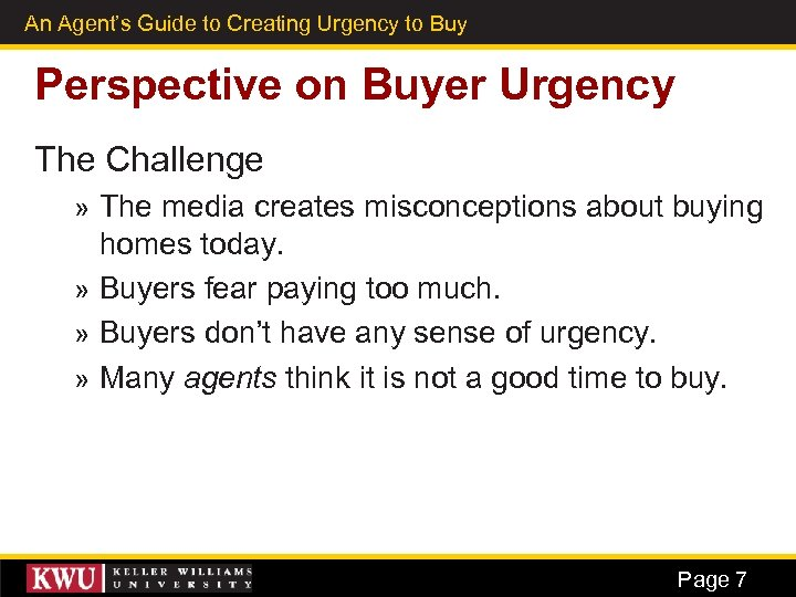 An Agent's Guide to Creating Urgency to Buy 3 Perspective on Buyer Urgency The