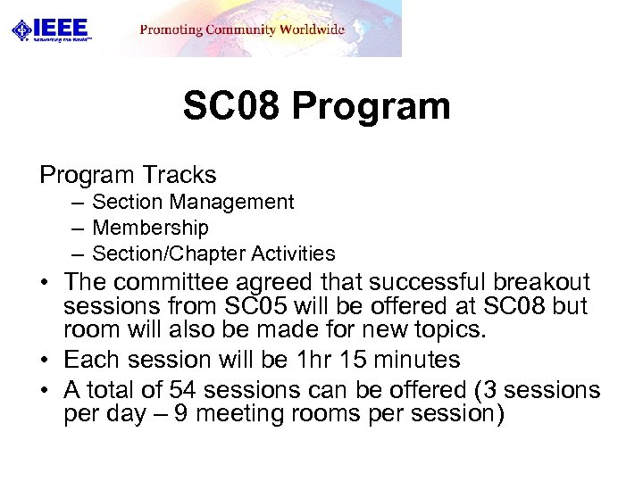 SC 08 Program Tracks – Section Management – Membership – Section/Chapter Activities • The