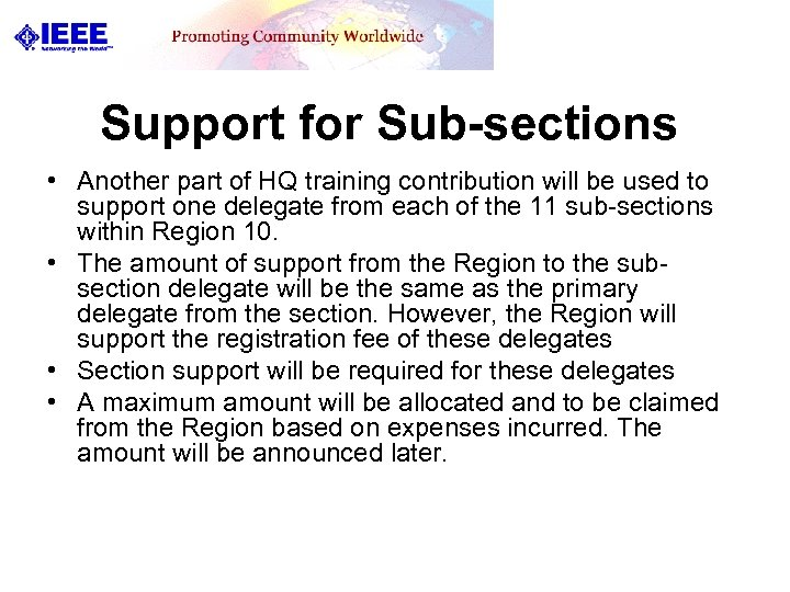 Support for Sub-sections • Another part of HQ training contribution will be used to