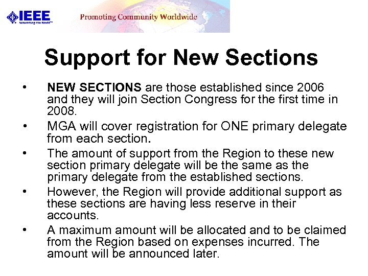 Support for New Sections • • • NEW SECTIONS are those established since 2006