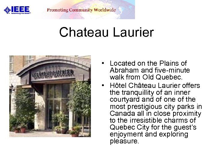 Chateau Laurier • Located on the Plains of Abraham and five-minute walk from Old
