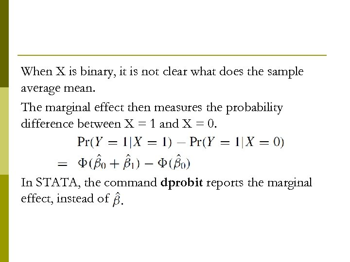 When X is binary, it is not clear what does the sample average mean.