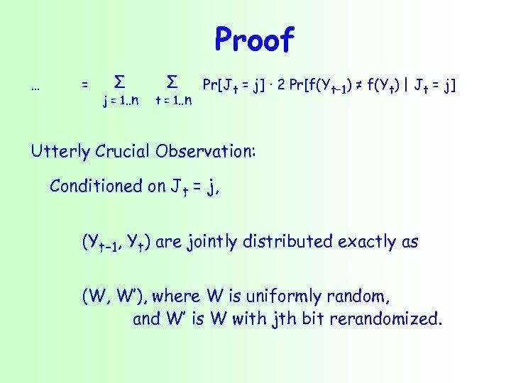 Proof … = Σ j = 1. . n Σ t = 1. .